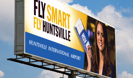 Fly Smart Fly Huntsville Campaign Billboard